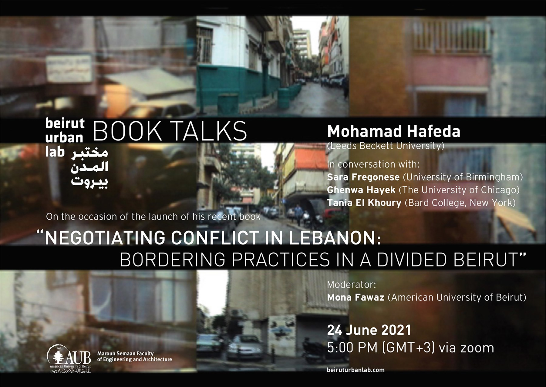 """Book Talk: """"Negotiating Conflict in Lebanon: Bordering Practices in A Divided Beirut"""""""